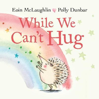 Eoin McLaughlin | While We Can't Hug | 9780571365609 | Daunt Books