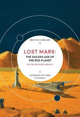 Mike Ashley | Lost Mars | 9780712352406 | Daunt Books