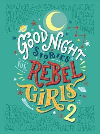 Elena Favilli | Goodnight Stories for Rebel Girls 2 | 9780997895827 | Daunt Books