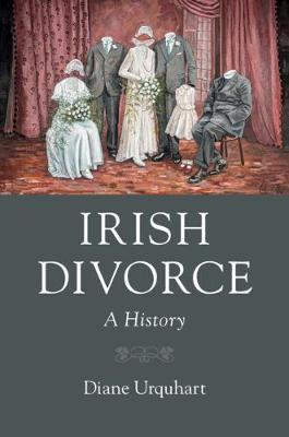 Diane Urquhart | Irish Divorce | 9781108717250 | Daunt Books