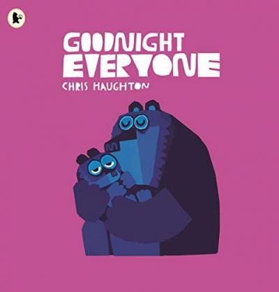 Chris Haughton | Goodnight Everyone | 9781406373226 | Daunt Books