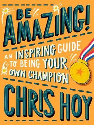 Be Amazing | Chris Hoy | Charlie Byrne's