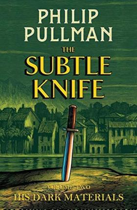 Philip Pullman | His Dark Materials : The Subtle Knife | 9781407186115 | Daunt Books