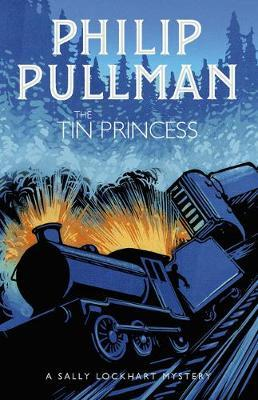 Philip Pullman | The Tin Princess | 9781407191089 | Daunt Books