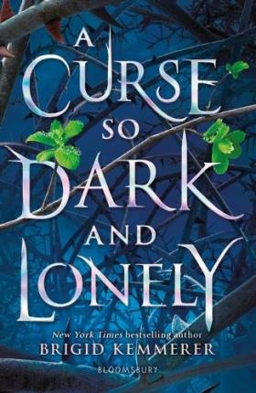 A Curse So Dark and Lonely | Brigid Kemmerer | Charlie Byrne's