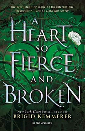 A Heart So Fierce and Broken | Brigid Kemmerer | Charlie Byrne's