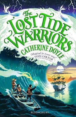 Catherine Doyle | The Lost Tide Warriors | 9781408896907 | Daunt Books