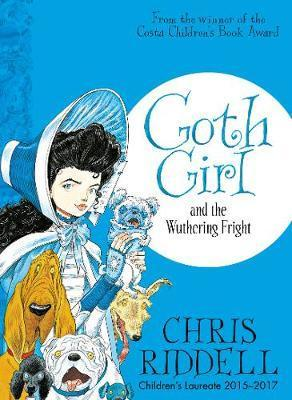 Chris Riddell | Goth Girl and the Wuthering Fright | 9781447277910 | Daunt Books