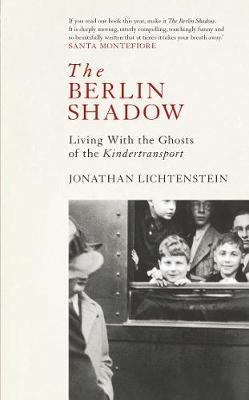 The Berlin Shadow | Johanthan Lichtenstein | Charlie Byrne's
