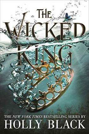 The Wicked King | Holly Black | Charlie Byrne's