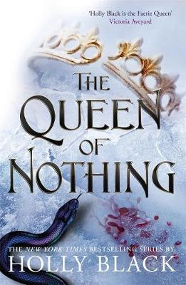 Queen of Nothing | Holly Black | Charlie Byrne's