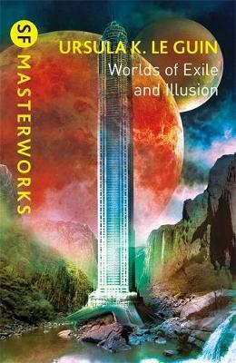 Ursula Le Guin | Worlds of Exile and Illusion | 9781473230989 | Daunt Books