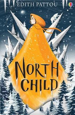 North Child | Edith Pattou | Charlie Byrne's