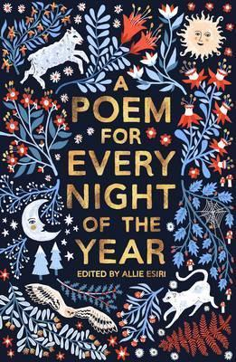 A Poem For Every Night of the Year | Allie Esiri | Charlie Byrne's