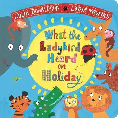What The Ladybird Heard On Holiday | Julia Donaldson | Charlie Byrne's