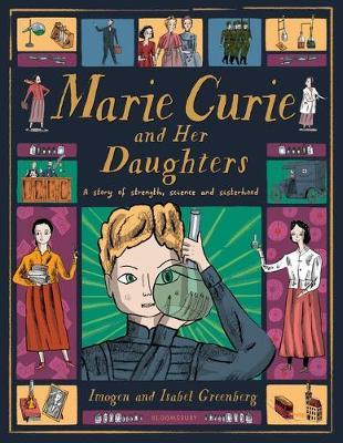 Imogen and Isabel Greenberg | Marie Curie and her Daughters | 9781526614001 | Daunt Books