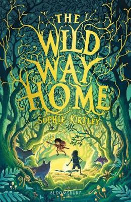 The Wild Way Home | Sophie Kirtley | Charlie Byrne's