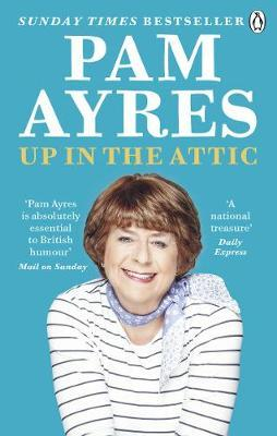 Up in the Attic | Pam Ayres | Charlie Byrne's