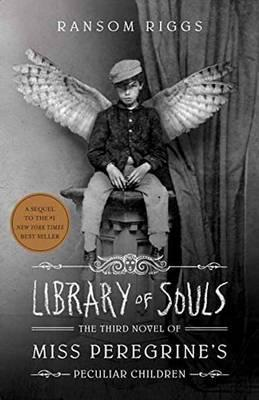 Library of Souls | Ransom Riggs | Charlie Byrne's