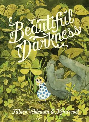 Fabien Vehlmann and Kerascoct | Beautiful Darkness | 9781770463363 | Daunt Books