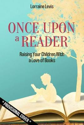 Once Upon A Reader | Lorraine Levis | Charlie Byrne's