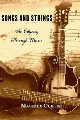 Songs and Strings – An Odyssey Through Music | Maurice Curtis | Charlie Byrne's