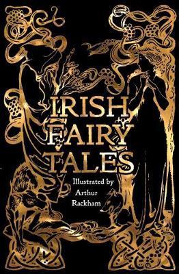 Ashliman et al | Irish Fairy Tales (Gothic Fantasy) | 9781786648068 | Daunt Books