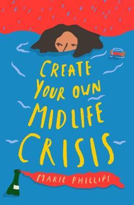 Create Your Own Middle Crisis | Marie Phillips | Charlie Byrne's