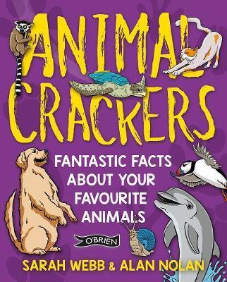 Sarah Webb and Alan Nolan | Animal Crackers | 9781788490658 | Daunt Books