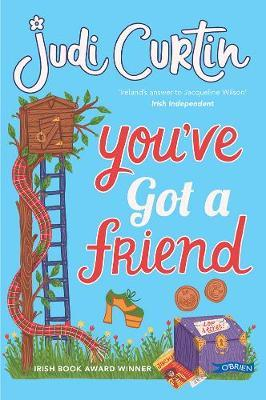 Judi Curtin | You've Got a Friend | 9781788490948 | Daunt Books