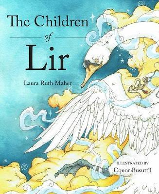Laura Ruth Maher | The Children of Lir | 9781788491068 | Daunt Books