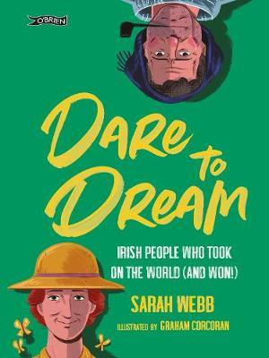 Dare To Dream | Sarah Webb and Graham Corcoran | Charlie Byrne's