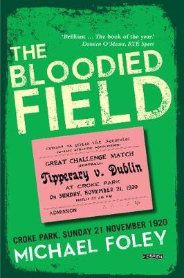 The Bloodied Field | Michael Foley | Charlie Byrne's