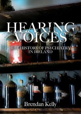 Brendan Kelly | Hearing Voices | 9781788550864 | Daunt Books
