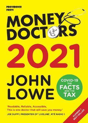 John Lowe | Money Doctors 2021 | 9781838236106 | Daunt Books