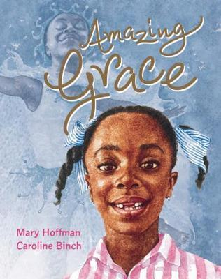 Mary Hoffman | Amazing Grace | 9781845077495 | Daunt Books