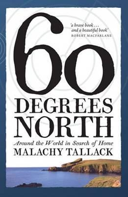 60 Degrees North | Malachy Tallack | Charlie Byrne's