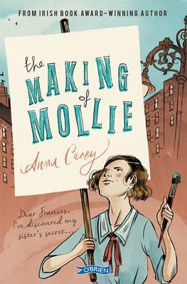 Anna Carey | The Making of Mollie | 9781847178473 | Daunt Books