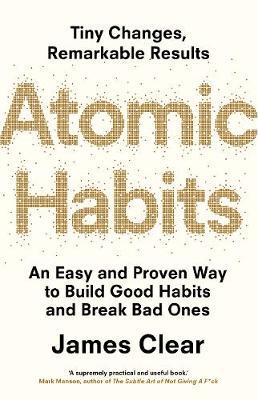 James Clear | Atomic Habits | 9781847941831 | Daunt Books