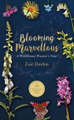 Zoe Devlin | Blooming Marvellous | 9781848893276 | Daunt Books