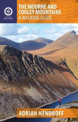 Adrian Hendroff | The Mourne and Cooley Mountains | 9781848893467 | Daunt Books