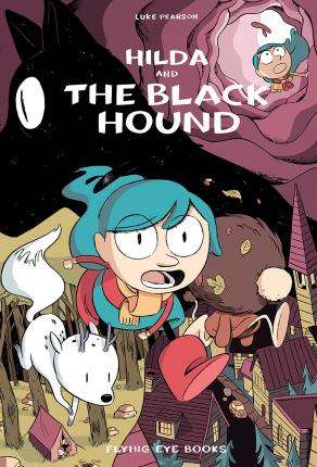 Luke Pearson | Hilda and the Black Hound | 9781911171072 | Daunt Books
