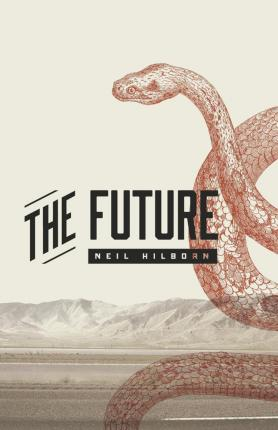 The Future | Neil HIlborn | Charlie Byrne's