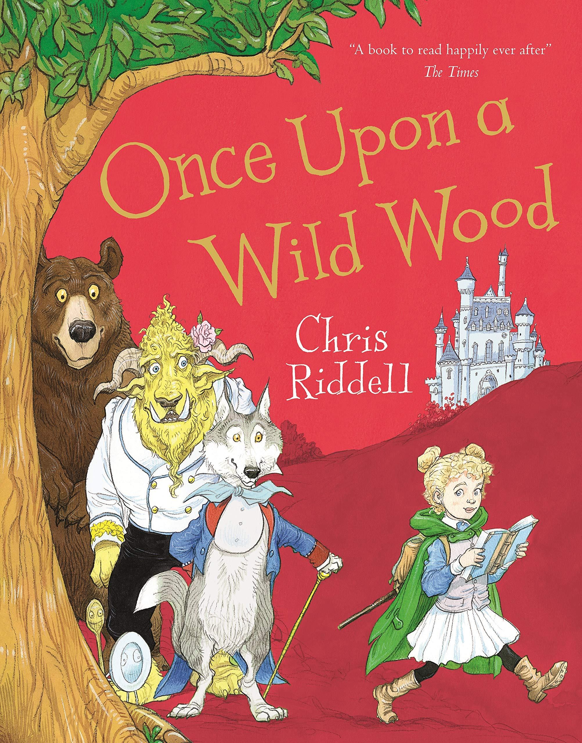 Once Upon A Wild Wood | Chris Riddell | Charlie Byrne's