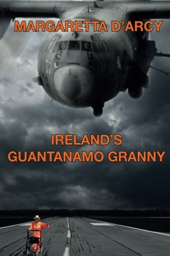 Ireland's Guantanamo Granny | Margaretta D'Arcy | Charlie Byrne's