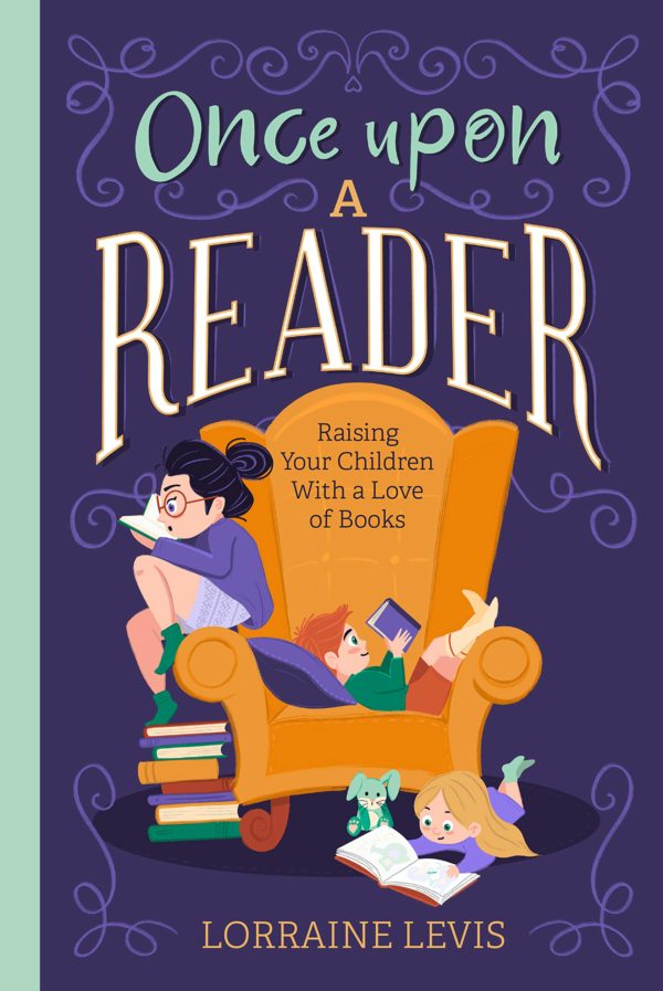 Once Upon A Reader by Lorraine Levis
