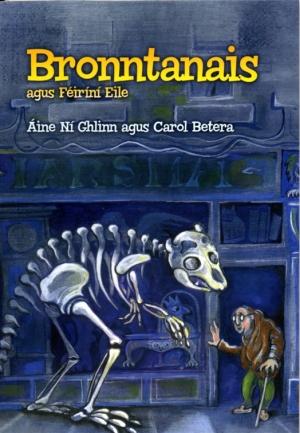 Bronntanais Agus Féiríní Eile by Áine Ní Ghlinn