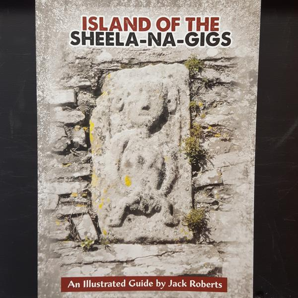 The Sheela-na-gigs of Ireland – An Illustrated Map and Guide | Jack Roberts | Charlie Byrne's