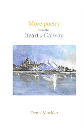 More Poetry From The Heart of Galway | Denis Mockler | Charlie Byrne's