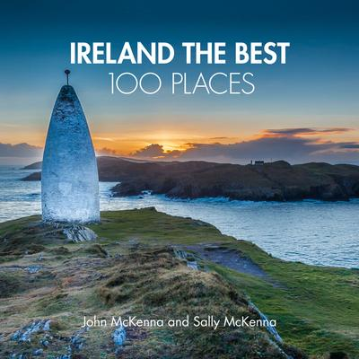 John McKenna and Sally McKenna | ireland - The Best 100 Places | 9780008354688 | Daunt Books